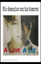 A love a lie  (BTS Yaoi) PRÓXIMAMENTE by CachetesMin