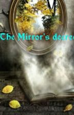 The Mirror's Decree by Brady_Charming