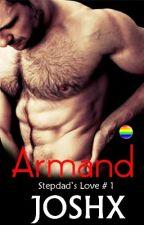 Armand (Stepdad's Love # 1) by joshX69