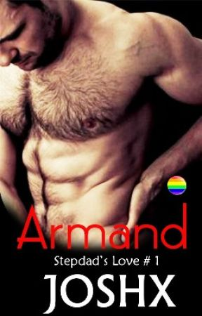Armand (Stepdad's Love # 1) by joshX69