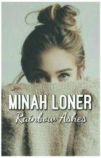 Minah Loner by xxMYNAxx