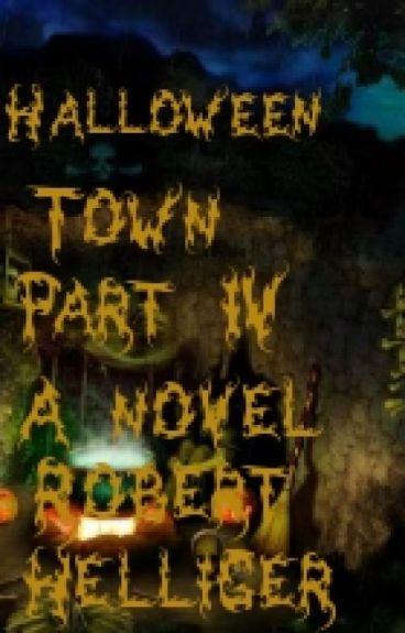 Halloween Town Part IV-A novel by RobertHelliger