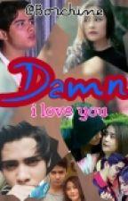 Damn!! ( I Love You) by Borchine