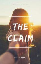 The Claim (#Wattys2017) by felisidy901