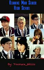 Running Man Senior High School by Jaesukkie1408