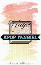 Hugot ng Isang Kpop Fan by Minju_bebe