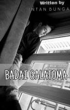 Badai Galatoma by intanbunga