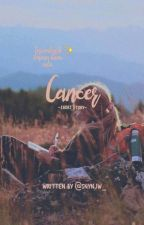 CANCER [COMPLETE] by snynjw_