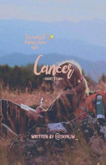 CANCER [COMPLETE]