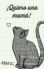 ¡Quiero una mamá! »NaLu« by HaruChan406