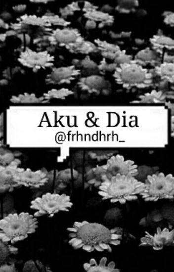 Aku & Dia