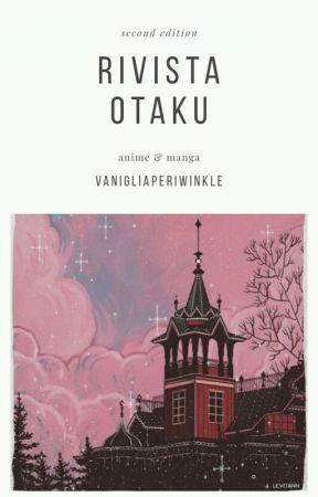 rivista otaku 2 by vanigliaperiwinkle