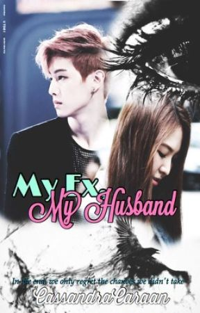 My Ex, My Husband (On-hold) by CassandraCaraan