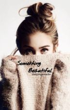 Something Beautiful by 003reader