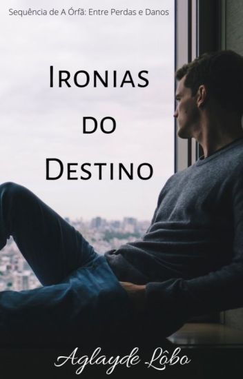 A Órfã II - Ironias do Destino