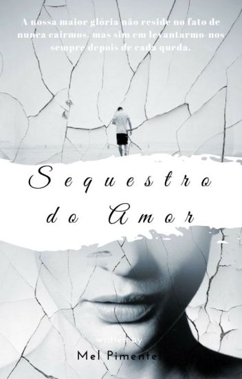 Sequestro Do Amor - (Completa)