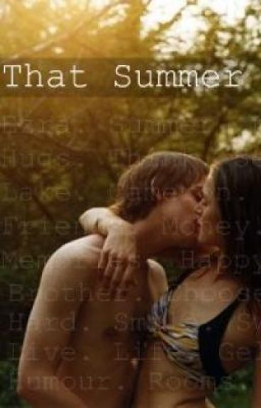 That Summer (Re-Writing 1st Ch)