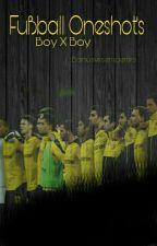 Fußball Oneshot's Boyxboy by Bonusvir