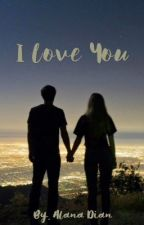 I love you (revisi) by alanad93