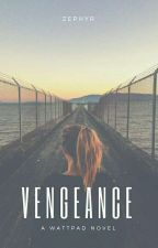 Vengeance  by Zephyr1199