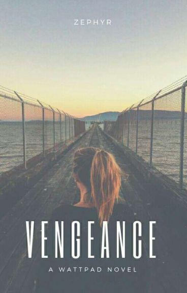 Vengeance ✔  #THEABBAS2K17