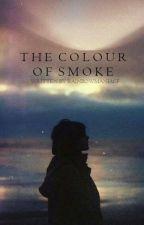 Το Χρώμα του Καπνού by RainbowManiacF