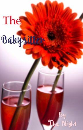 The Babysitter | CreepyPasta by CreepyPastaFanfics66