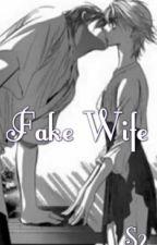 Fake Wife by Aikoyuu