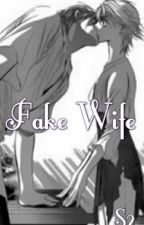 Fake Wife by Aikoyuu