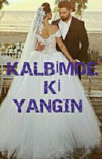 KALBİMDE Kİ YANGIN by matmazel242