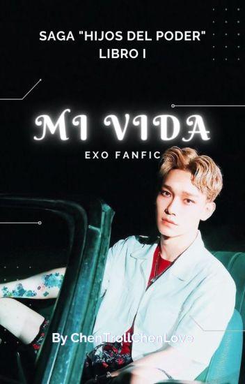 """MI VIDA"" - Saga ""Mi Destino I"" (ChenMin)"
