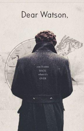 Dear Watson, by myanarchicjoy