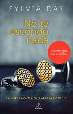 NO TE ESCONDO NADA .- SYLVIA DAY by aliciadomalar