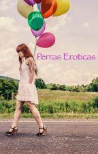 Perras Eroticas  by barbiekristal