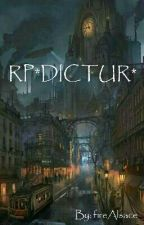 RP*DICTUR* (Fermer) by fireAlsace