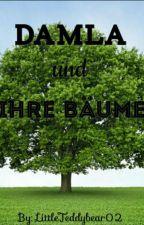 Damla und Ihre Bäume by LittleTeddybear02