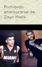 Prohibido enamorarse de Zayn Malik [Ziam] by Altagordashipper