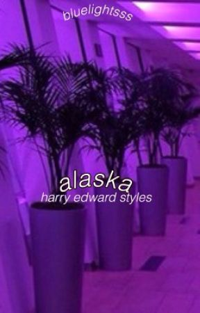 alaska;;hes by bluelightsss
