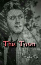 this town || n.h by nixllmyking