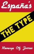 España's the Type by Revenge_Of_Zorros