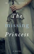 The missing princess  by Madison_isaksen