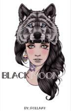 Black Moon by Follaay
