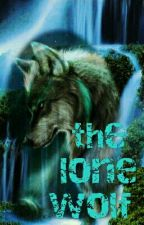 The Lone Wolf  by Charlye7074