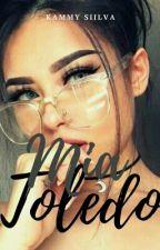 MIA TOLEDO ❀ by KammySiilva