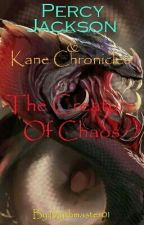 Percy Jackson & Kane chronicles crossover-The Creature Of Chaos by mythmaster01