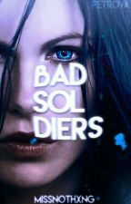 Bad Soldiers  ➳ Suicide Squad by missnothxng