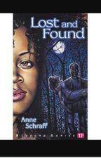 Lost and Found by Anne Schraff by Naominx15