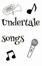 Undertale songs by Natika106