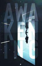 Awakening by adrienne0047