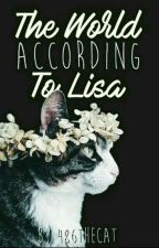 The World According to Lisa by 486TheCat